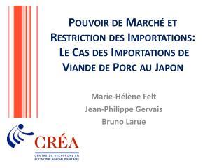 Marie-Hélène Felt Jean-Philippe  Gervais Bruno Larue