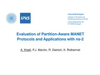 Evaluation of Partition-Aware MANET Protocols and Applications with ns-2