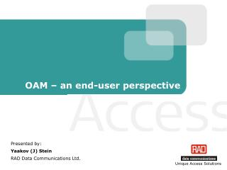 OAM – an end-user perspective