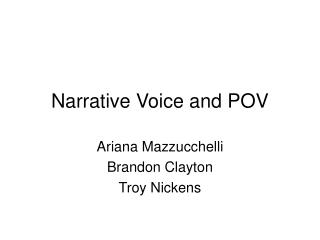 Narrative Voice and POV