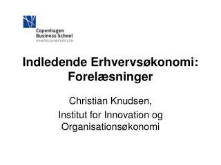 Indledende Erhvervsøkonomi: Forelæsninger