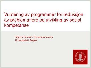 Vurdering av programmer for reduksjon av problematferd og utvikling av sosial kompetanse