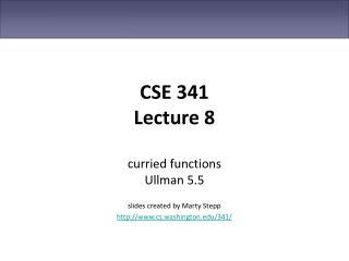 CSE 341 Lecture 8