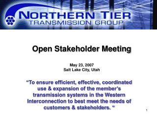 Open Stakeholder Meeting May 23, 2007 Salt Lake City, Utah