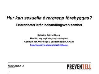 Hur kan sexuella övergrepp förebyggas? Erfarenheter ifrån behandlingsverksamhet