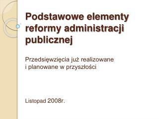 Trzy obszary działań  objęte obecną reformą