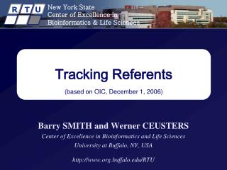 Tracking Referents (based on OIC, December 1, 2006)