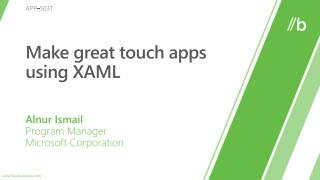 Make great touch apps using XAML
