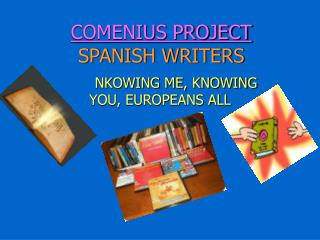 COMENIUS PROJECT SPANISH WRITERS