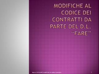 """Modifiche al codice dei contratti da parte del d.l. """"fare"""""""