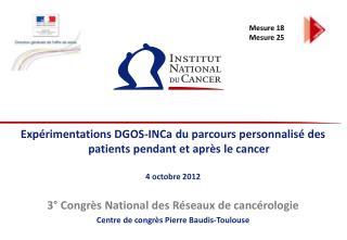 Expérimentations DGOS- INCa  du  parcours personnalisé  des patients pendant et après le cancer