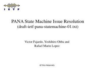 PANA State Machine Issue Resolution (draft-ietf-pana-statemachine-01.txt)
