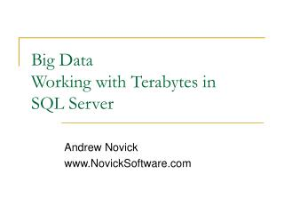 Big Data Working with Terabytes in  SQL Server
