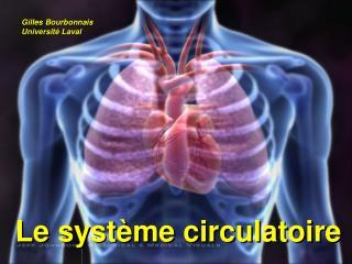 Le syst�me circulatoire