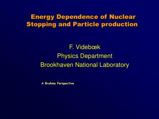 Energy Dependence of Nuclear Stopping and Particle production