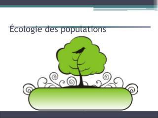 �cologie des populations