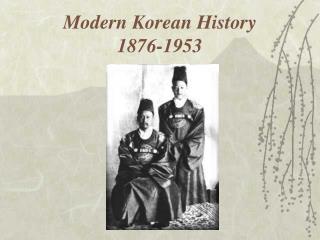 Modern Korean History 1876-1953