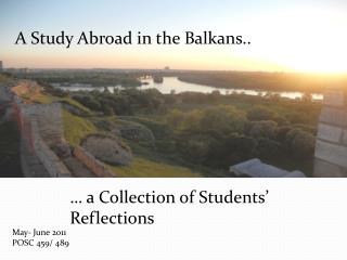 A Study Abroad in the Balkans..