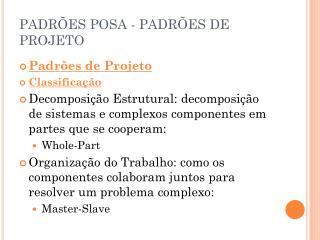 PADRÕES POSA - PADRÕES DE PROJETO