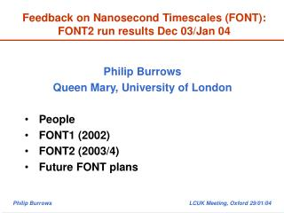 Feedback on Nanosecond Timescales (FONT): FONT2 run results Dec 03/Jan 04