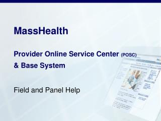 MassHealth Provider Online Service Center  (POSC) & Base System