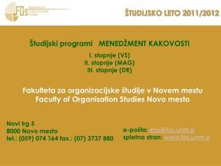 ŠTUDIJSKO LETO 2011/2012