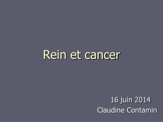 Rein et cancer