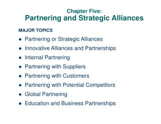 Chapter Five: Partnering and Strategic Alliances