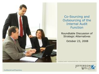 Co-Sourcing and Outsourcing of the Internal Audit Function