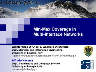 Min-Max Coverage in  Multi-Interface Networks