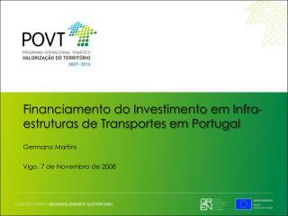 Financiamento do Investimento em Infra-estruturas de Transportes em Portugal
