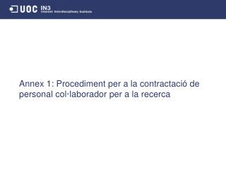 Annex 1: Procediment per a la contractació de personal col·laborador per a la recerca