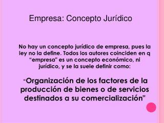 Empresa: Concepto Jur�dico