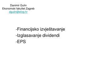 Danimir Gulin Ekonomski fakultet Zagreb dgulin@efzg.hr