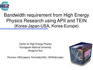 Center for High Energy Physics Kyungpook National University Dongchul Son