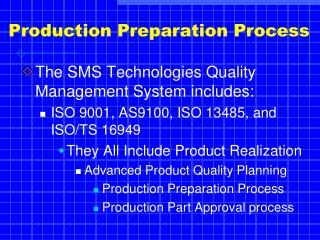 Production Preparation Process