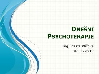Dnešní Psychoterapie