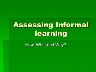 Assessing Informal learning