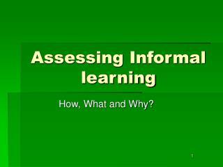 Assessing Informal learning
