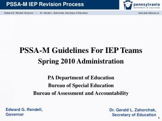 PSSA-M Guidelines For IEP Teams Spring 2010 Administration  PA Department of Education Bureau of Special Education Burea