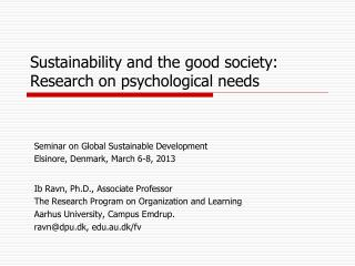 Sustainability and the good society: Research on psychological needs
