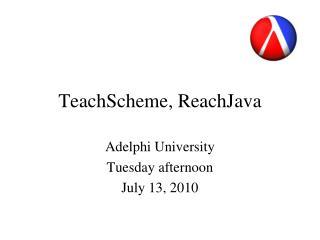 TeachScheme, ReachJava