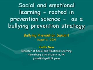 Social and emotional learning - rooted in prevention science -  as a bullying prevention strategy