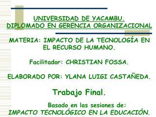 UNIVERSIDAD DE YACAMBU. DIPLOMADO EN GERENCIA ORGANIZACIONAL