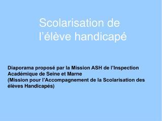 Diaporama proposé par la Mission ASH de l'Inspection Académique de Seine et Marne