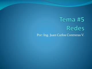Tema #5 Redes