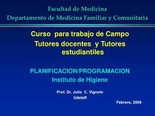 Facultad de Medicina  Departamento de Medicina Familiar y Comunitaria
