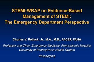STEMI-WRAP on Evidence-Based Management of STEMI: The Emergency Department Perspective
