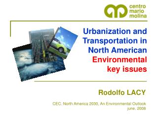 Urbanization and Transportation in North American Environmental key issues