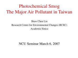 Photochemical Smog The Major Air Pollutant in Taiwan